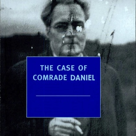 "The case of ""Comrade Daniel"""